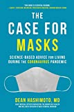 The Case for Masks: Science-Based Advice for Living During...