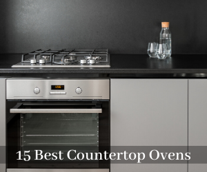 15 BEST COUNTERTOP CONVECTION OVEN