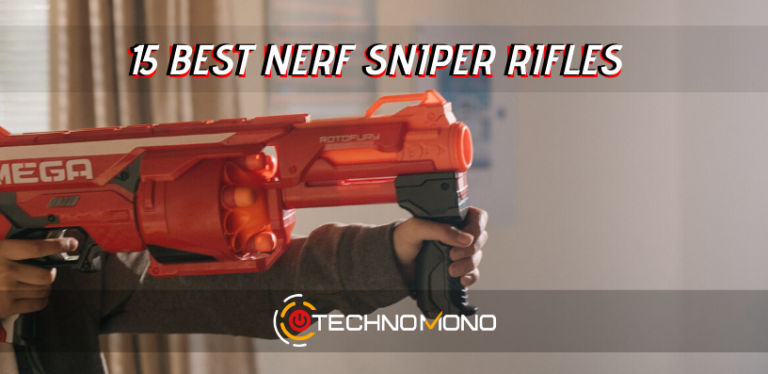 15 Best Nerf Sniper Rifles