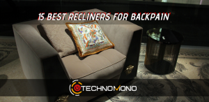 15 Best Recliner for Backpain