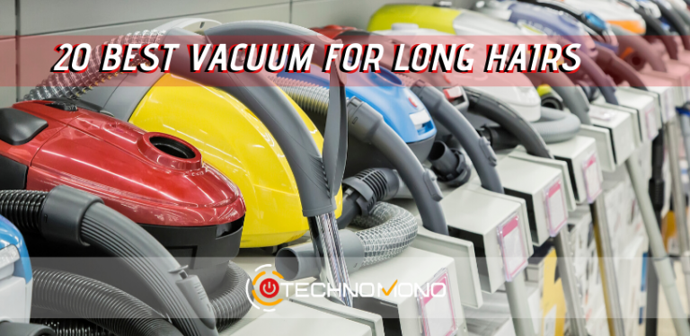 20 Best Vacuum For Long Hair