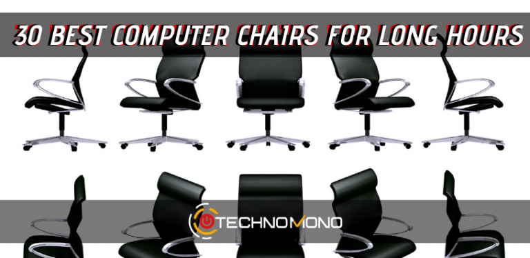 30 Best Computer Chairs For Long Hours
