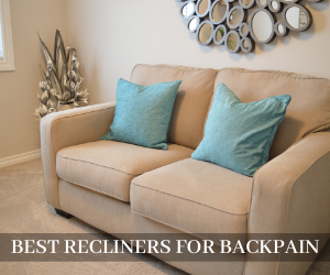 Best Recliner for Backpain