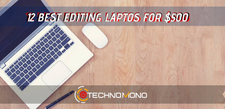 Best Video Editing Laptop Under 500